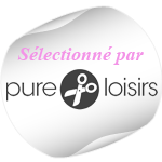 Blog slectionn par PureLoisirs