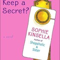 Can you keep a secret by Sophie Kinsella