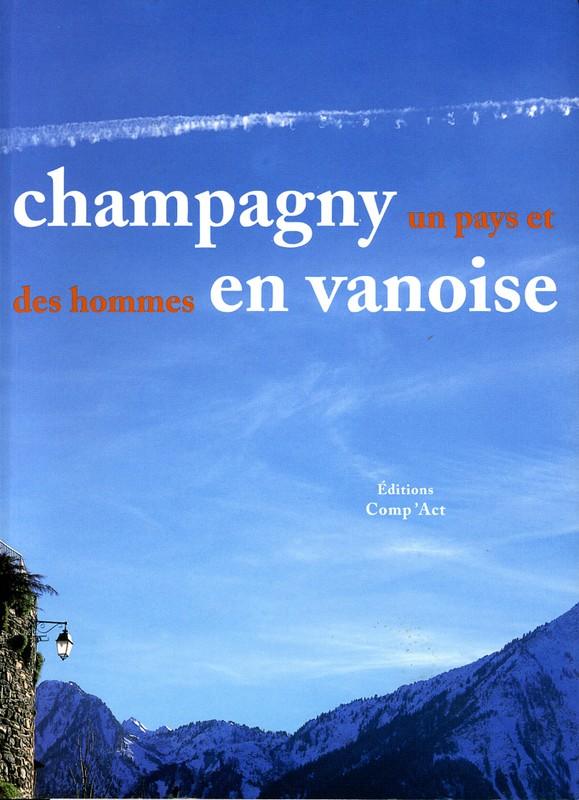 Ouvrage collectif - Chapitre : L'alpinisme à Champagny-en-Vanois