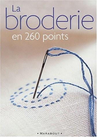 La Broderie en 260 points
