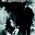 Colette, Mes apprentissages
