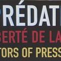Les prédateurs de la Liberté de la Presse