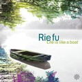 Rie_fu___Life_is_Like_a_Boat