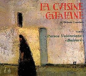 La cuisine catalane T2- Eliane Thibaut-Comelade - Ed. J