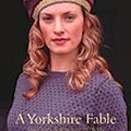 Yorkshire_Fable