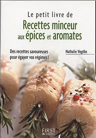 Le Petit Livre des Recettes Minceur aux Epices et aux Aromates