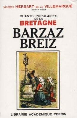 De la Villemarqué - Barzhaz Breizh