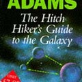 Douglas Adams - Hitch Hikers Guide to the Galaxy