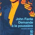 John Fante - Demande à La Poussière