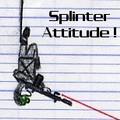 SplinterAttitude