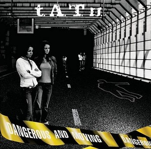 tatu_dangerous_and_moving__front_1