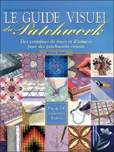 Le guide visuel du patchwork