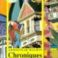 Chroniques de San Fransisco Armistead Maupin