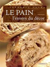Le Pain - l'envers du décor - Frédéric Lalos - Les Editions de l'if,