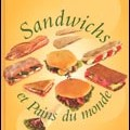 Sandwichs et pains du monde (INBP-ed Jérôme Villette)
