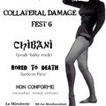 Collateral Damage Fest 6 bis