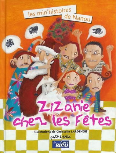 Zianie chez les fêtes, Editions Petit à Petit, 2004