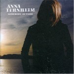 anna_ternheim_somebody_outside