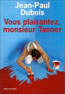 vous_plaisantez_monsieur_tanner