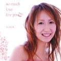 KOKIA___so_much_love_for_you